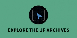 Explore the UF Archives
